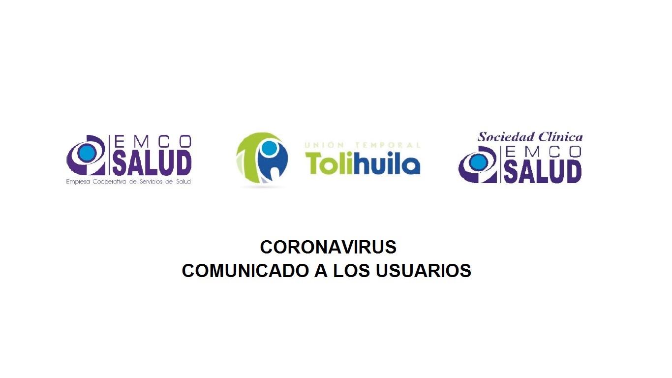 Coronavirus – Comunicado a los Usuarios No.2