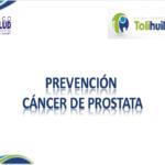 Prevención Cáncer de Prostata